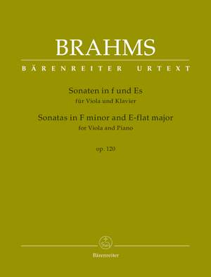 Brahms, Johannes: Sonatas in F minor and E-flat major for Viola and Piano op. 120