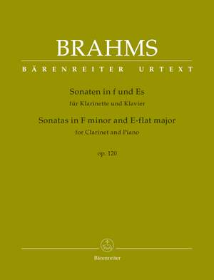 Brahms, Johannes: Sonatas in F minor and E-flat major for Clarinet and Piano op. 120