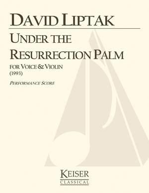 David Liptak: Under the Resurrection Palm