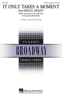Jerry Herman: It Only Takes a Moment