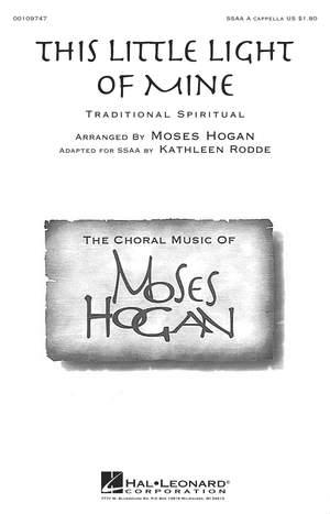 Moses Hogan: This Little Light of Mine