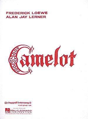 Alan Jay Lerner_Frederick Loewe: Camelot