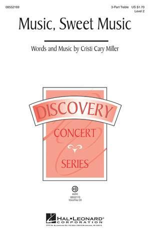 Cristi Cary Miller: Music, Sweet Music