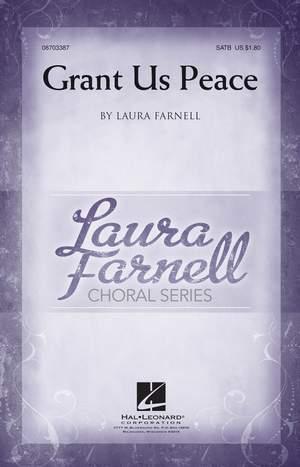 Laura Farnell: Grant Us Peace