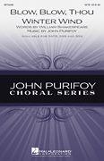 John Purifoy: Blow, Blow, Thou Winter Wind