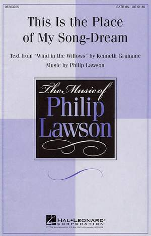 Kenneth Grahame_Philip Lawson: This Is the Place of My Song-Dream