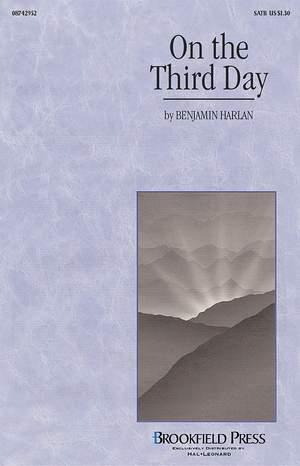 Benjamin Harlan: On the Third Day