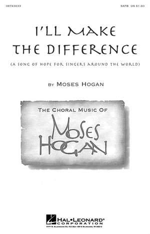 Moses Hogan: I'll Make the Difference