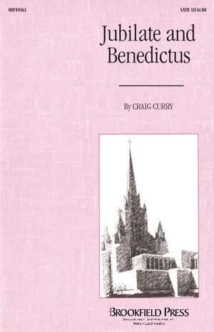 Craig Curry: Jubilate and Benedictus