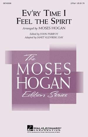 Moses Hogan: Ev'ry Time I Feel the Spirit