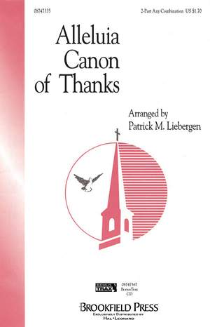 Patrick M. Liebergen: Alleluia Canon of Thanks