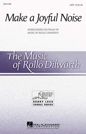 Rollo Dilworth: Make a Joyful Noise