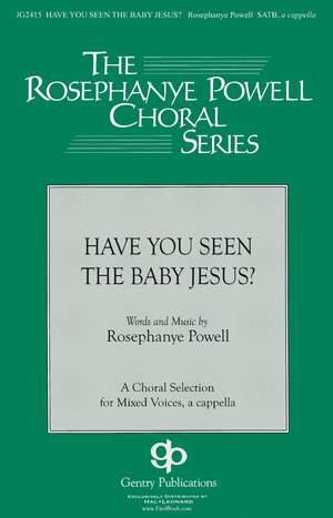 Rosephanye Powell: Have You Seen The Baby Jesus