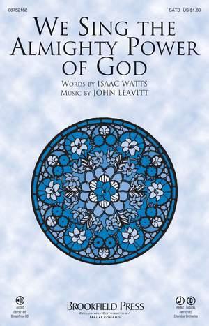 John Leavitt: We Sing the Almighty Power of God