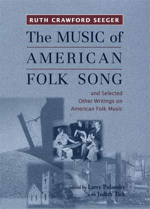 """""""The Music of American Folk Song"""": and Selected Other Writings on American Folk Music: 17"""