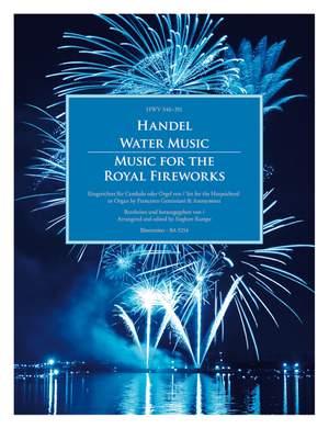 Händel, Georg Friedrich: Water Music / Music for the Royal Fireworks HWV 348-351