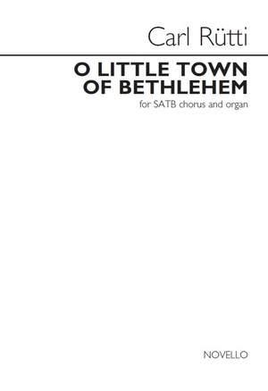Carl Rütti: O Little Town Of Bethlehem
