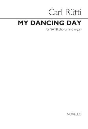 Carl Rütti: My Dancing Day