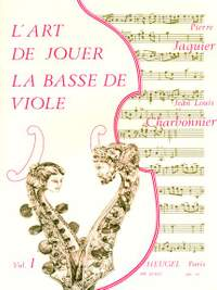 Jean-Louis Charbonnier: LArt de Jouer La Basse de Viole - Vol. 1
