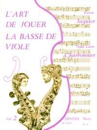 Jean-Louis Charbonnier: LArt de jouer la Basse de Viole Vol.2