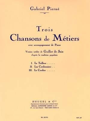 Pierne: 3 Chansons De Metiers