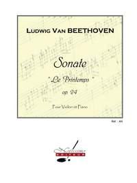 Ludwig van Beethoven: Sonata No.5, Op.24 in F major 'Printemps'
