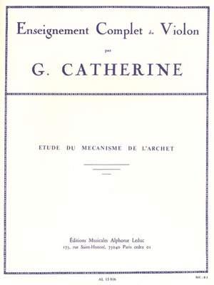 Georges Catherine: Etudes Du Mécanisme De L'Archet