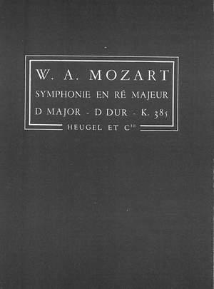 Wolfgang Amadeus Mozart: W.A. Mozart: Symphony In D No.35 KV385