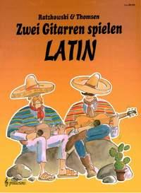 Torsten Ratzkowski_J. Thomson: Zwei Gitarren spielen Latin