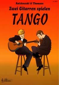 Torsten Ratzkowski_J. Thomson: Zwei Gitarren Spielen Tango