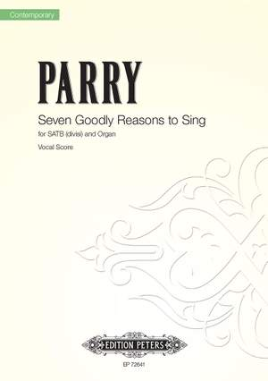 Ben Parry: Seven Goodly Reasons to Sing
