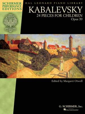Dmitri Kabalevsky: 24 Pieces For Children Op. 39