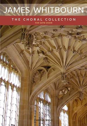James Whitbourn: James Whitbourn: The Choral Collection