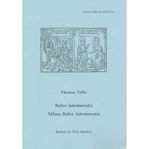 Tallis: Salve Intemerata/Missa Salve intemerata