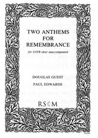 Edwards/Guest: Two Anthems For Remembrance