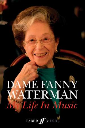 Fanny Waterman: Dame Fanny Waterman: My Life in Music