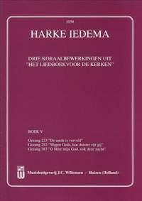 Harke Iedema: 3 Koraalbewerkingen Uit Liedboek Voor De Kerken 5