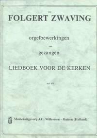 F.G. Zwaving: Orgelbewerkingen van Gezangen 12