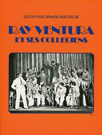Ray Ventura: Ray Et Ses Collegiens