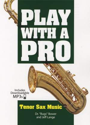 Jeff Lange: Play With A Pro: Tenor Sax Music