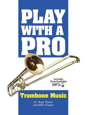 Keith O'Quinn: Play With A Pro: Trombone Music
