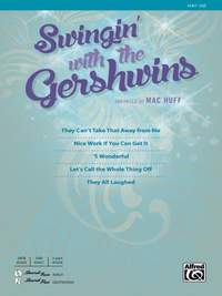 George Gershwin: Swingin' with the Gershwins! SAB