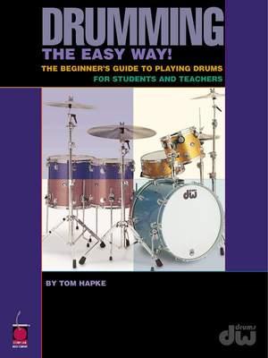 Tom Hapke: Drumming the Easy Way!