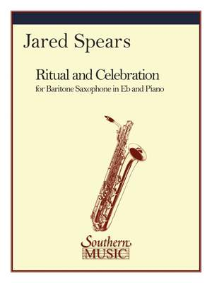 Jared Spears: Ritual And Celebration