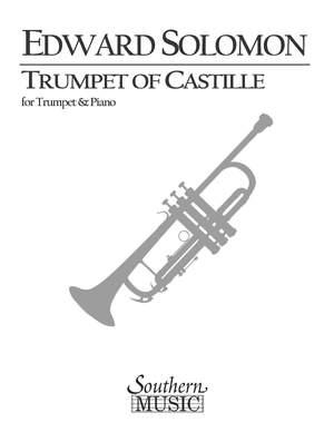 Edward Solomon: Trumpet Of Castille