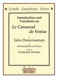 Jules Demersseman: Le Carnaval De Venise (Carnival Of Venice)