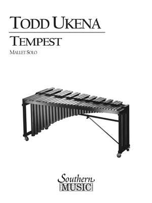 Todd Ukena: Tempest