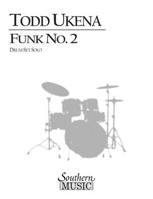 Todd Ukena: Funk No. 2