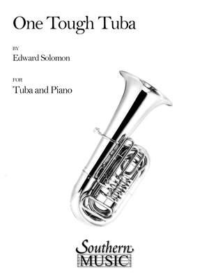 Edward Solomon: One (1) Tough Tuba