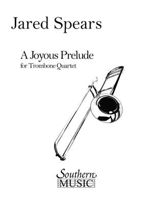 Jared Spears: Joyous Prelude, A